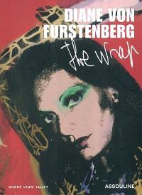Diane von Furstenberg : the wrap