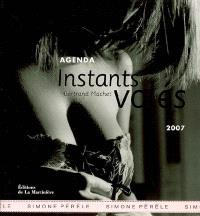 Instants volés : agenda 2007, Simone Pérèle