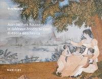 Jean-Jacques Rousseau in tableaux brodés svizzeri di epoca neoclassica da una collezione privata