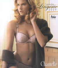 L'année lingerie 2009 : saison 1, automne-hiver 2008-2009