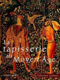 La tapisserie au Moyen Age