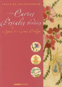 Les cartes postales brodées de Agnès et Louis Delage