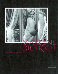 Marlène Dietrich : création d'un mythe : exposition, Paris, musée Galliera, 14 juin-12 octobre 2003