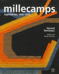 Millecamps : tapisseries 1956-1975