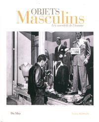 Objets masculins : les essentiels de l'homme