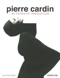 Pierre Cardin : 60 years of innovation
