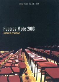 Repères modes 2003 : visages d'un secteur