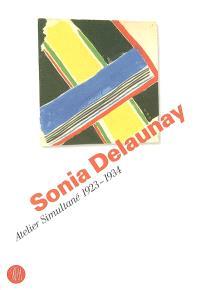 Sonia Delaunay, atelier simultané 1923-1934 : exposition, Bellinzona, Museo Villa dei Cedri, 12 avr.-11 juin 2006