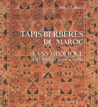 Tapis berbères du Maroc : la symbolique, origines et signification
