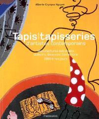 Tapis, tapisseries d'artistes contemporains : manufactures nationales, Gobelins, Beauvais, Savonnerie, 1960 à nos jours