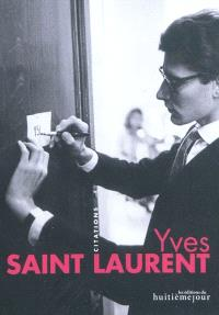 Yves Saint-Laurent : citations
