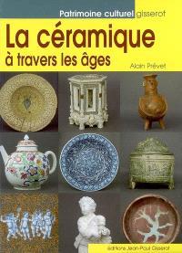 La céramique à travers les âges