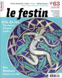 Festin (Le). n° 63, Arts du feu : Pays basque, Périgord, Landes