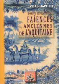Les faïences anciennes de l'Aquitaine