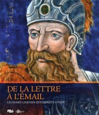 De la lettre à l'émail : Léonard Limosin interprète Ovide