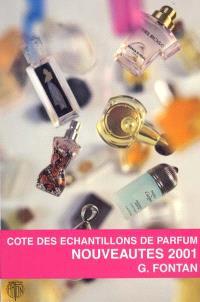 Cote des échantillons de parfum : nouveautés 2001