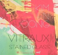 Kim en Joong : vitraux = stained glass