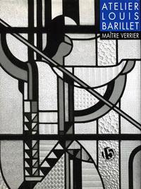 L'atelier Louis Barillet, maître verrier