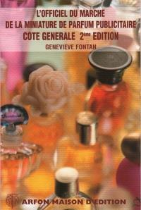 L'officiel du marché de la miniature de parfum publicitaire : côte générale