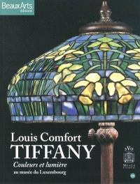Louis Comfort Tiffany : couleurs et lumière : au Musée du Luxembourg