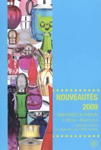 Miniatures de parfum, l'officiel, mise à jour : nouveautés 2009