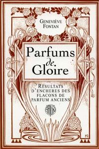Parfums de gloire, ventes aux enchères des flacons de parfums anciens