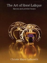The art of René Lalique : flacons and powder boxes