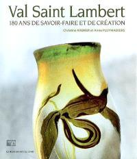 Val Saint-Lambert : 180 ans de savoir-faire et de création