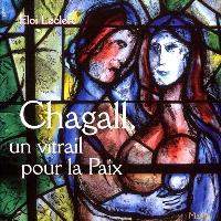Chagall, un vitrail pour la paix