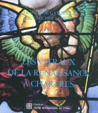 Les vitraux de la Renaissance à Chartres