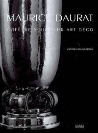 Maurice Daurat : orfèvre et sculpteur Art déco