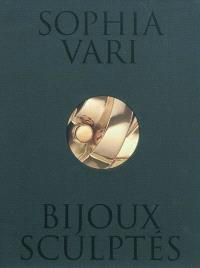 Sophia Vari : bijoux sculptés