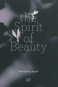 The spirit of beauty : Van Cleef & Arpels