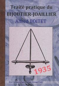 Traité pratique du bijoutier-joaillier : 1935-2014