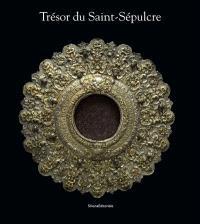 Trésors du Saint-Sépulcre : présents des cours royales européennes à Jérusalem