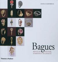 Bagues : bijoux de pouvoir, d'amour et de loyauté