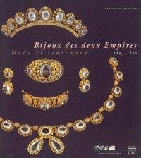 Bijoux des deux Empires, mode et sentiment (1804-1870) : exposition, Rueil-Malmaison, Musée national de Malmaison et Bois-Préau, 20 oct. 2004-28 févr. 2005