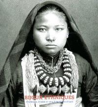 Bijoux ethniques : Afrique, Asie et îles du Pacifique : la collection René van der Star