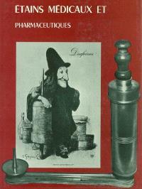 Etains médicaux et pharmaceutiques
