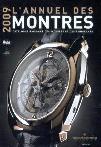 L'annuel des montres 2009 : catalogue raisonné des modèles et des fabricants