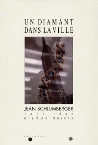 Un diamant dans la ville : bijoux, objets de Jean Schlumberger, 1937-1978, exposition, Musée des arts décoratifs, Paris, 18 oct. 1995-25 févr. 1996