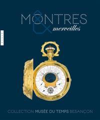 Montres et merveilles : exposition, Besançon, Musée du temps, du 10 décembre 2010 au 29 mai 2011