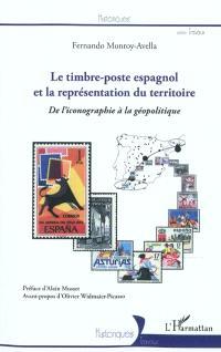 Le timbre poste espagnol et la représentation du territoire : de l'iconographie à la géopolitique