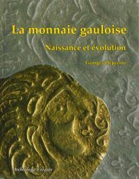 La monnaie gauloise : naissance et évolution