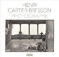 Henri Cartier-Bresson, photographe
