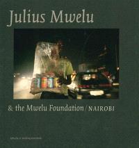 Julius Mwelu & the Mwelu foundation, Nairobi
