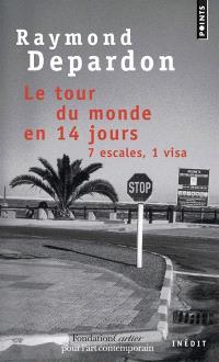 Le tour du monde en 14 jours, 7 escales, 1 visa