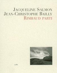 Rimbaud parti