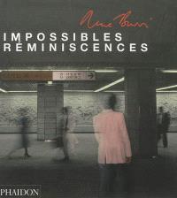 René Burri : impossibles réminiscences