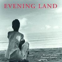 Evening land : le pays de l'après-midi